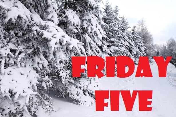 Shel Harrington's Friday Five