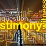 What NOT to Say When Testifying in Family Court