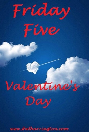 Friday Five Val day