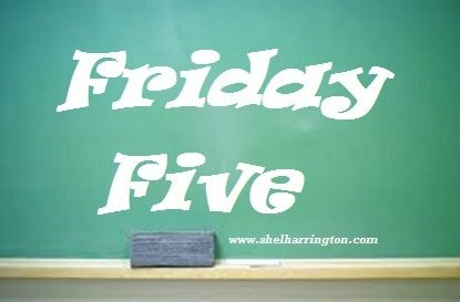 Friday Five #8