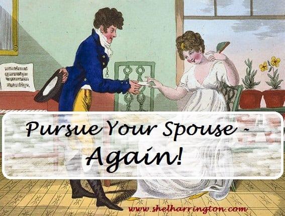 Pursue Your Spouse - Again!