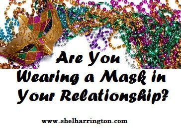 Are You Wearing a Mask in Your Relationship?