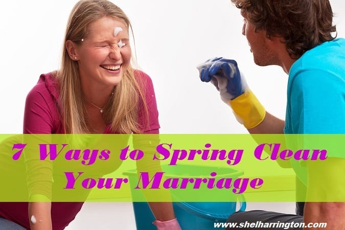 7 Ways to Spring Clean Your Marriage