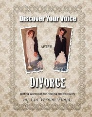 Discover Your Voice After Divorce by Lin Floyd. Click picture for more information.