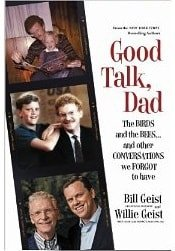Good Talk, Dad by Bill and Willie Geist