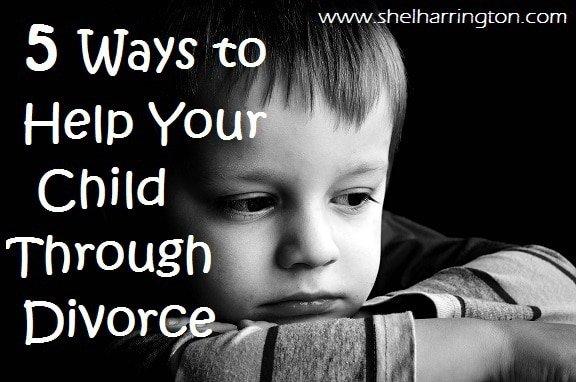 5 Ways to Help Your Child Through Divorce