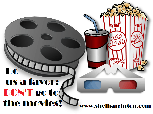 Do Us a Favor: DON'T Go to the Movies