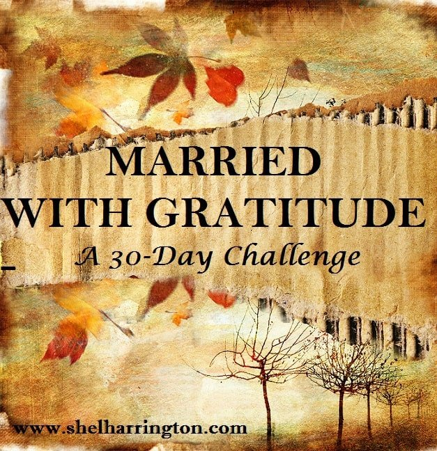 Married With Gratitude - a 30-Day Challenge!