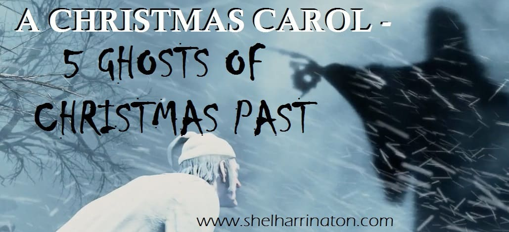 A Christmas Carol - 5 Ghosts of Christmas Past