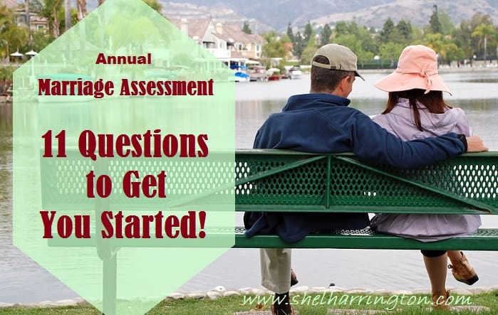 The Annual Marriage Assessment - 11 Questions to Get You Started!