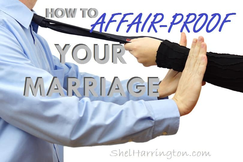 How to AFFAIR-PROOF Your Marriage