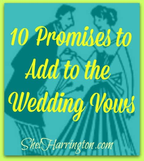 10 Promises to Add to the Wedding Vows