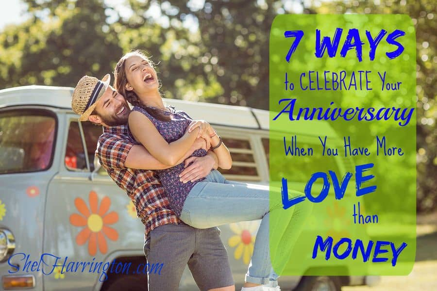 7 Ways to Celebrate Your Anniversary When You Have More LOVE than MONEY