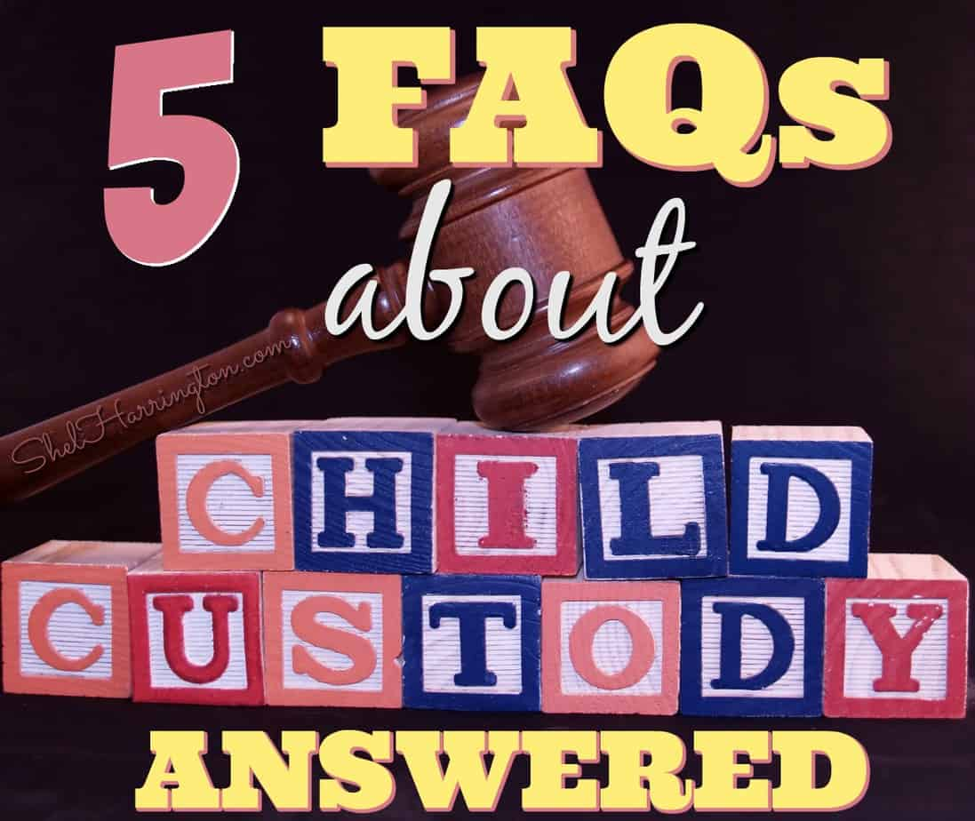 5 FAQs about Child Custody Answered