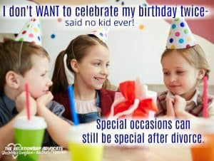 After divorce keeping special occasions special